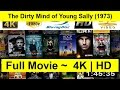 The Dirty Mind of Young Sally Full Movie