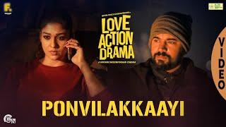 Ponvilakkaayi Song Love Action Drama Song Nivin Pauly Nayanthara Shaan Rahman Official