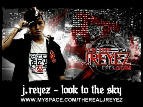 J.Reyez - Look To The Sky