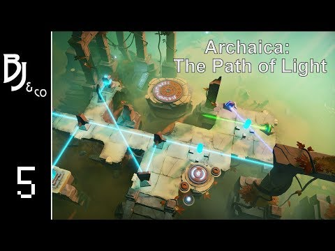 BJ&Co. Plays - Archaica: The Path of Light [5]