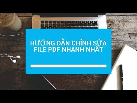 Hướng dẫn chỉnh sửa file PDF nhanh nhất