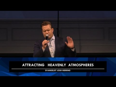 "6/7/2020 – ""Attracting Heavenly Atmospheres"" – Rev. Josh Herring"