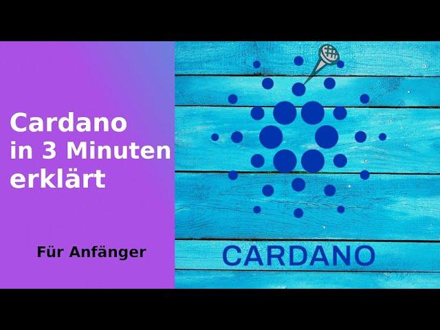 Was ist Cardano? Erklärt in 3 Minuten. Was ist Blockchain? Erklärung