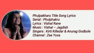 Phulphakru Title Song Lyrics
