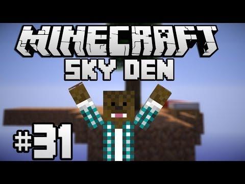 Minecraft - Sky Den - Nitor [Ep.31]