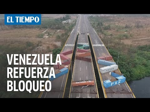 Venezuela refuerza bloqueo de puente fronterizo con Colombia | EL TIEMPO