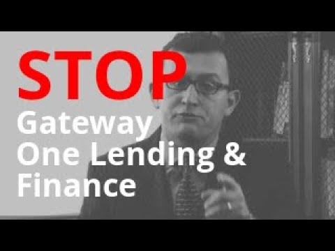 Harassed by Gateway One Lending & Finance? | Call Us for Help 855-301-5100