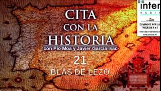 Cita con la historia - 21 - Blas de Lezo