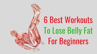 6 Best Workouts to Lose Belly Fat for Beginners