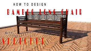 HAYdiy| Bamboo Long Chair How To Design With Sketchup