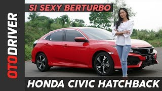 Honda Civic Turbo Hatchback 2017 Review Indonesia | OtoDriver