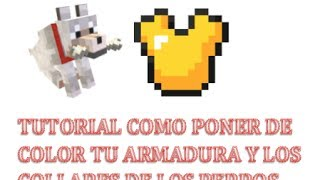 Minecraft Xbox360/PS3-Como poner de color tu armadura y los collares de los perros | Tutorial(2014)