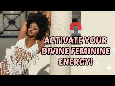 Activate your Goddess Energy using your BODY! 🧲(Attract anything or anyone)   Divine Feminine 101 ✨