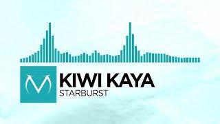 [Indie Dance] - kiwi kaya - starburst [Free Download]