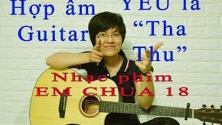 [Hợp âm] - Yêu là Tha Thu - OnlyC - cover Giang Thao