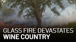 Growing Glass Fire Devastates Wine Country