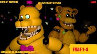 F N A F SFM Golden Freddy Revenge JAWS by AVIATORS