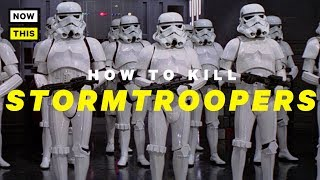 How to Kill Stormtroopers | NowThis Nerd