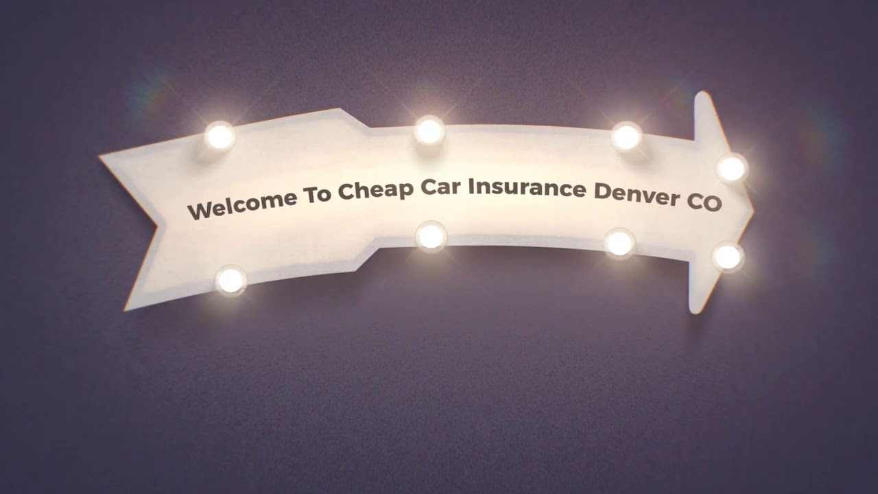 Cheap Car Insurance in Denver CO