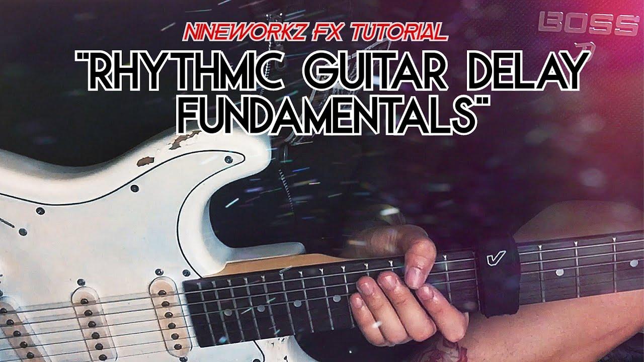 "Download ""Rythmic Guitar Delay Fundamentals"""