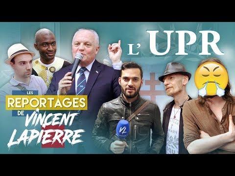 L'UPR – Les Reportages de Vincent Lapierre