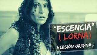 Escencia (Lorna) Oficial  pop latino 2020