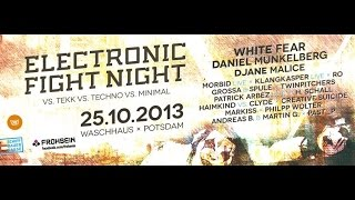 White Fear @ ELECTRONIC FIGHT NIGHT 25.10.2013 (Waschhaus Potsdam)
