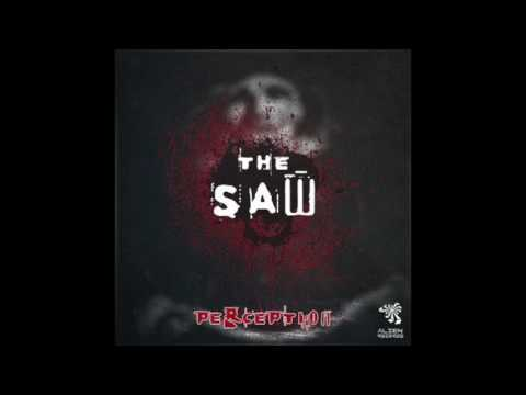 Perception - The Saw (Original Mix)