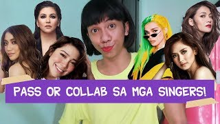 Pass or Collab: SINGER EDITION (May libreng vocalizinationism po opo!)