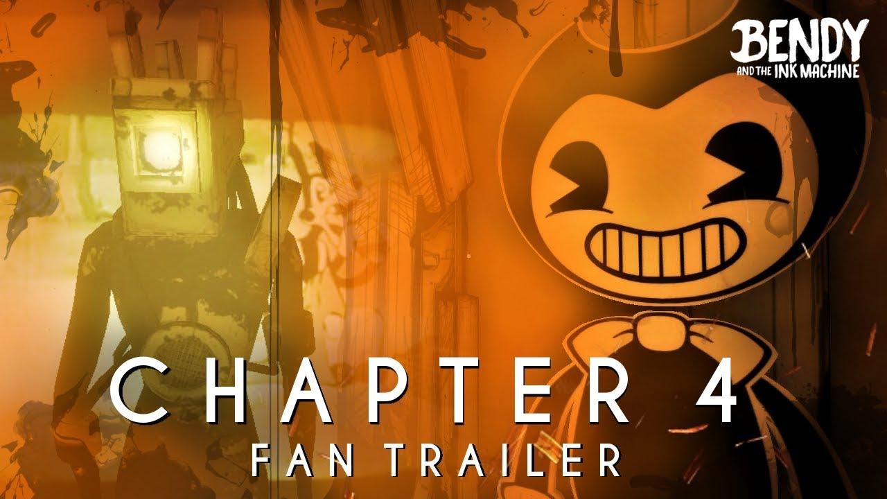 Bendy & the Ink Machine: Chapter 4 - Teaser Trailer (Fan ...