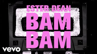 Ester Dean - Bam Bam (Lyric Video)