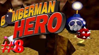 Una bomba grande y peligrosa/Bomberman Hero #8