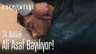 Ali Asaf bayılıyor  - Kalp Atışı 24. Bölüm