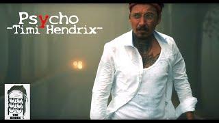 Timi Hendrix | Psycho | Instrumental