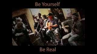 Be Yourself, Be Real (cover)