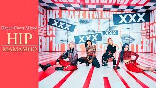 마마무(MAMAMOO) - HIP Dance Cover Mixed