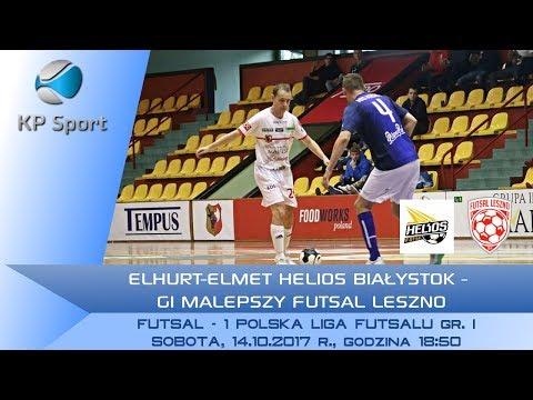 Elhurt-Elmet Helios Białystok - GI Malepszy Futsal Leszno / LIVE / 1 PLF [14.10.2017]
