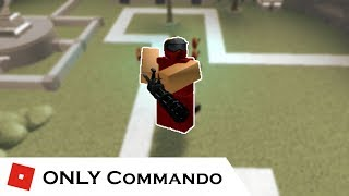 How far can You go with ONLY Commando? | Tower Battles [ROBLOX]