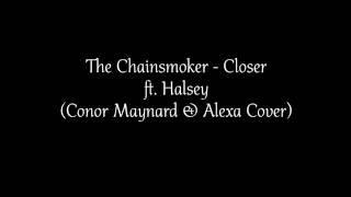 Conor Maynard - Closer  Lyrics  The Chainsmokers Ft. Halsey