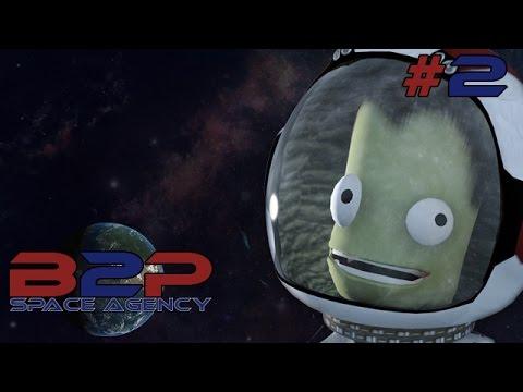 B2P Space Agency 1.0 -  #2 Per farci un nome - Kerbal Space Program Gameplay ita