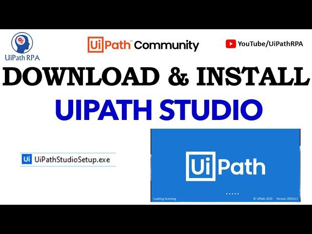 Download & Install UiPath Studio | Download UiPath Community Edition | UiPathRPA
