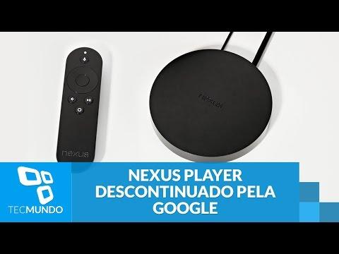 Já era! Nexus Player é o mais novo produto descontinuado pela Google