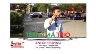 TRIO TERNAMA - ANTAR PROPINSI