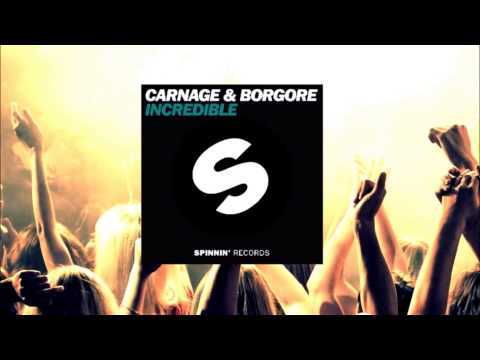 Borgore & DJ Carnage - Incredible (Original Mix) - YouTube