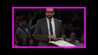 Breaking News | Ex-Grizzlies coach Fizdale named coach of NBA Knicks