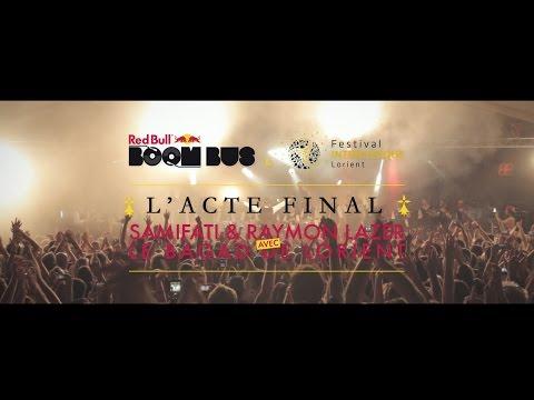 RED BULL BOOM BUS - SAMIFATI & Ray Lazer VS le Bagad de Lorient