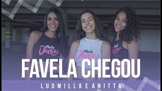 Baixar Favela Chegou - Ludmilla e Anitta- Coreografia: Mete Dança