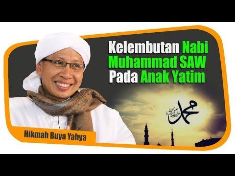 Kelembutan Nabi Muhammad SAW Pada Anak Yatim - Hikmah Buya Yahya