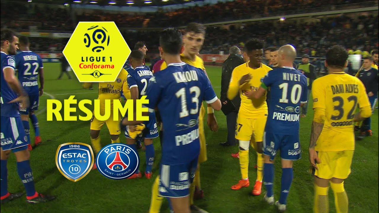 estac troyes - paris saint-germain  0-2  - r u00e9sum u00e9 -  estac - paris     2017-18