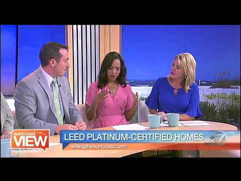 The Difference a LEED-Certified Home Can Make with our Real Estate Expert | Suncoast View